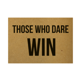 Those who dare win, per 5 stuks