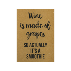 Wine is made of grapes so actually it's a smoothie, per 5 stuks