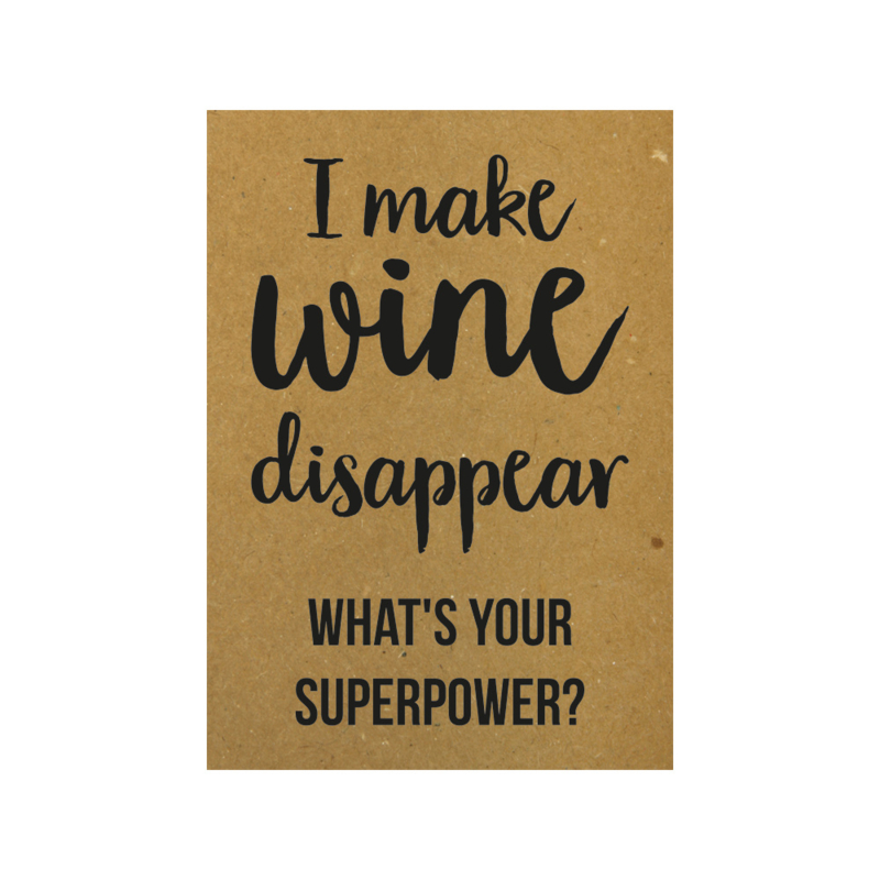 I make wine disappear what's your superpower, per 10 stuks