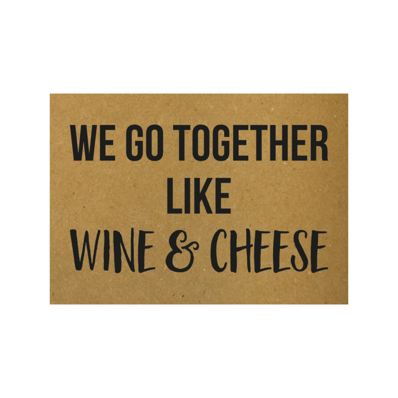 We go together like wine and cheese, per 5 stuks