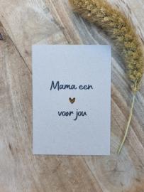 Mama een ❤ voor jou
