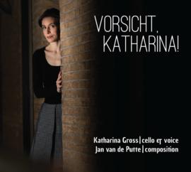 CD Vorsicht, Katharina!
