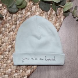 You are so loved | babymutsje stone green