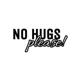 No hugs please | strijkapplicatie