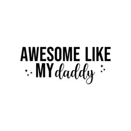 Awesome like my daddy - hartjes | strijkapplicatie