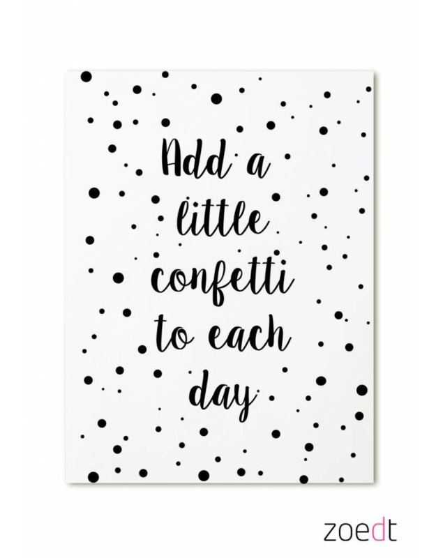 Add a little confetti to each day | kaart