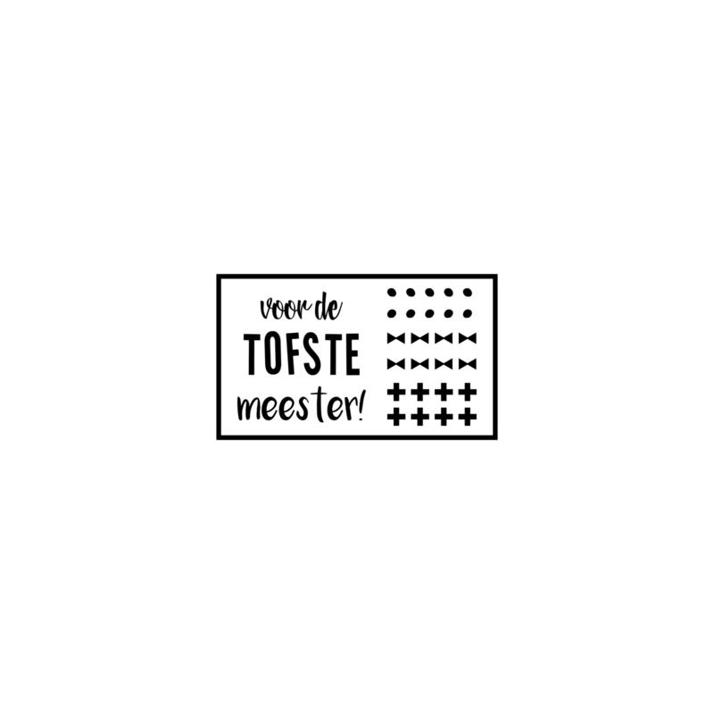 Voor de tofste meester - DIY sticker