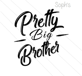 Pretty big brother