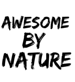 Awesome by nature