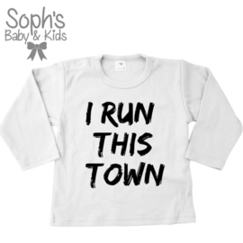 I run this town T-shirt