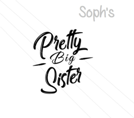 Pretty big sister strijkapplicatie