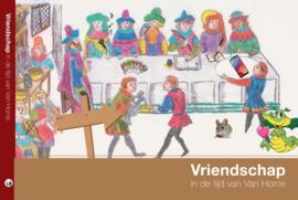 Vriendschap in de tijd van Van Horne | Stg. RICK Weert
