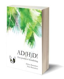 AD(H)D! Een positieve benadering | Peter & Heleen Ramaekers