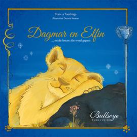 Dagmar en Elfin... en de leeuw die werd gepest | Bianca Tuerlings