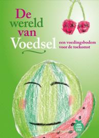 De wereld van Voedsel (Hardcover)