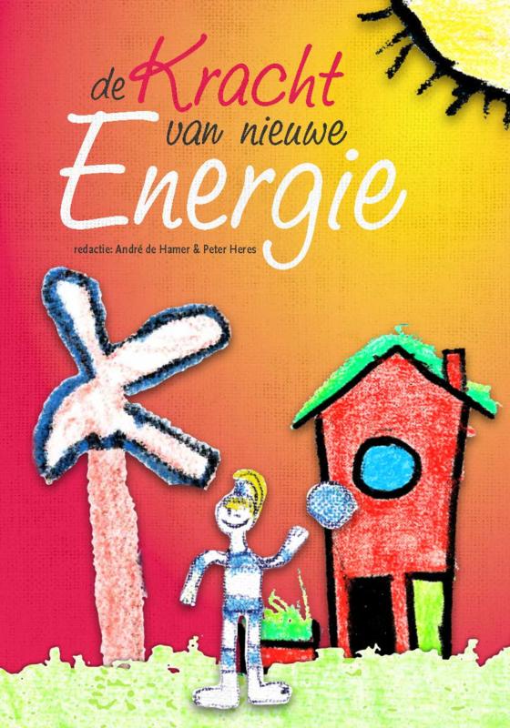 De kracht van nieuwe energie (Hardcover)