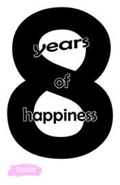 Partyshirt - 8 years of happiness