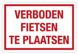 Bord Verboden fietsen te plaatsen