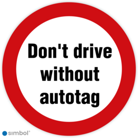 Stickers Don't drive without autotag