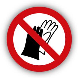 Stickers Dragen van handschoenen verboden (P028)