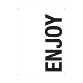 Tuinposter / Enjoy