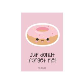 Pink Goodies / Kaart Juf donut forget me