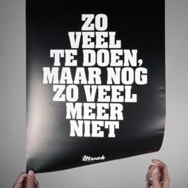 Poster Zoveel te doen, maar zoveel meer niet Mwah