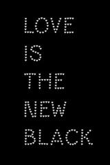 Pics & blocks Love is the new black