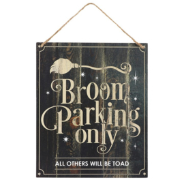 Tekstbord - Broom Parking Only - MDF