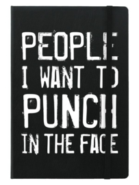 Notitieboek - People I Want To Punch In The Face - A5