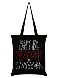 Tote bag - Sorry I'm Late I Had Demons To Summon