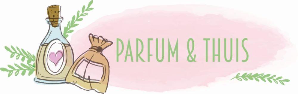 Parfum & Thuis