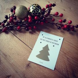 Kerst kraskaart - ''Het allermooiste cadeau ligt niet onder de kerstboom''