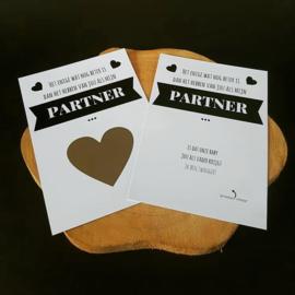 Kraskaart ''Het enige wat nog beter is dan het hebben van jou als mijn partner''
