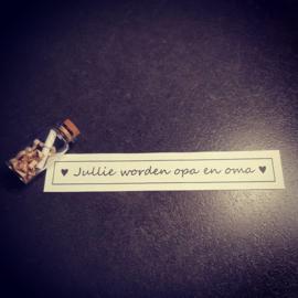 Flessenpost - Jullie worden opa en oma