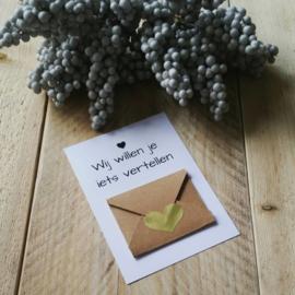 Envelopkaart ''Wij willen je iets vertellen'' - gepersonaliseerd