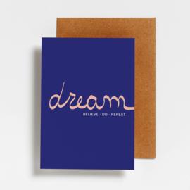 POSTCARD - DREAM-BELIEVE-DO-REPEAT
