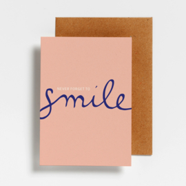POSTCARD - NEVER FORGET TO SMILE