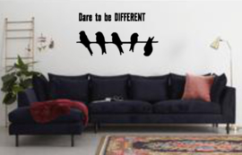 Dare to be DIFFERENT muursticker