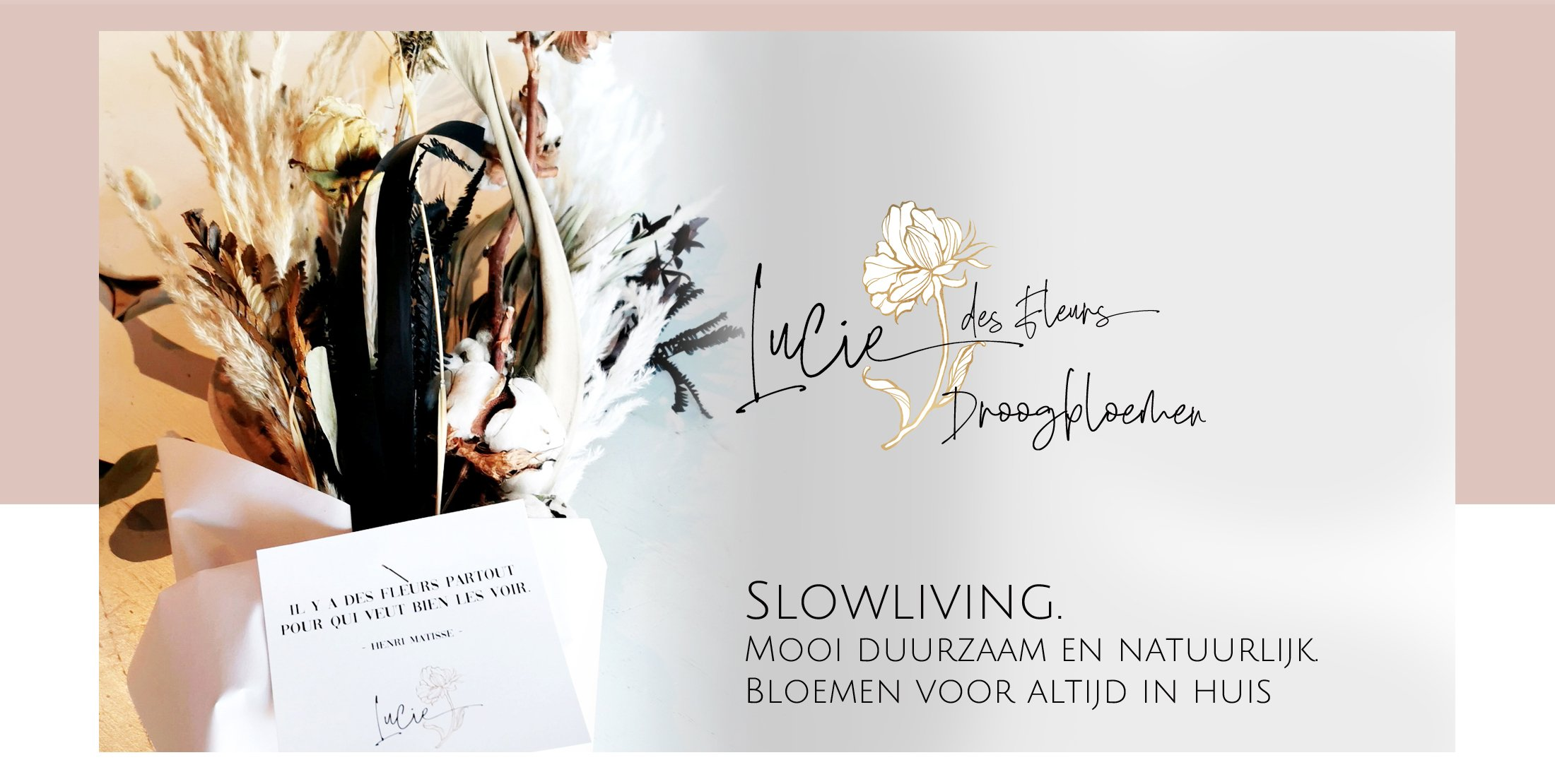 Ga naar het overzicht van de Lucie des Fleur droogbloem boetten