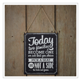TODAY TWO FAMILIES BECOME ONE - KRIJTBORD