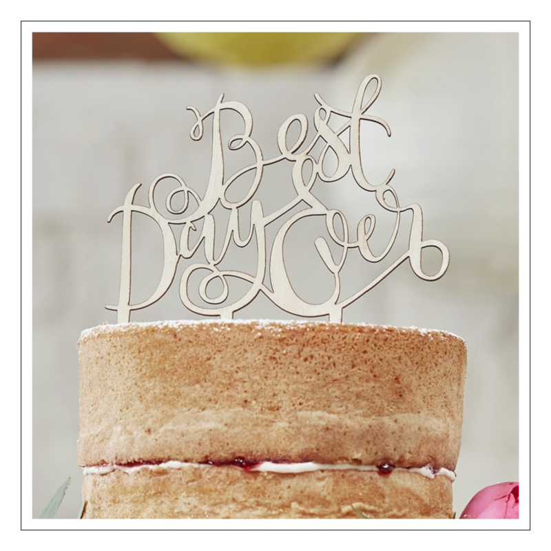 TAARTTOPPER · HOUT BEST DAY EVER