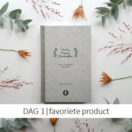 DAG 1 | je favoriete product