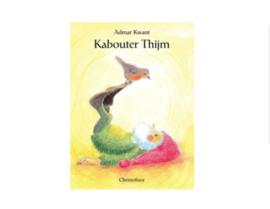 *Kabouter Thijm - Admar Kwant*
