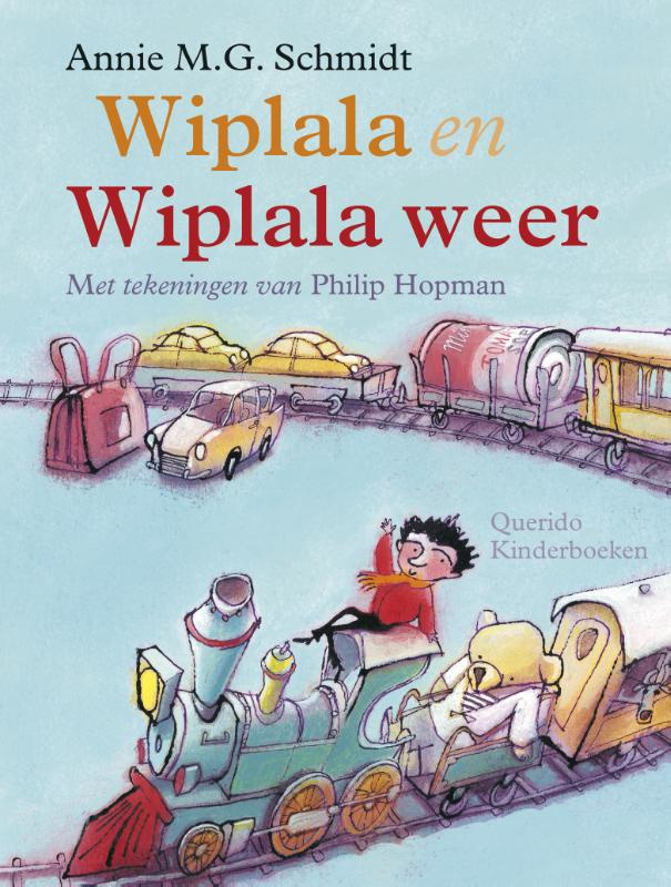 Wiplala & Wiplala weer - Annie M.G. Schmidt