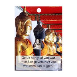 Boeddha Pin Geluk hangt af van wat.....