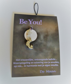 Be You! De Maan