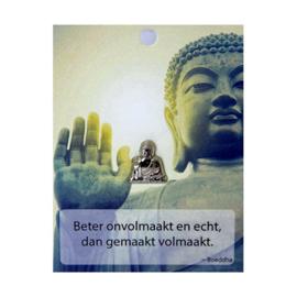 Boeddha Pin Beter onvolmaakt en echt.....