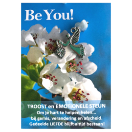 Be You! Troost en Emotionele Steun