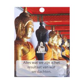 Boeddha Pin Alles wat we zijn.....
